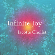 CD Infinite Joy Jacotte Chollet